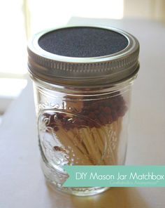 Make your own mason jar matchbox tutorial. So easy! Read comments for tips