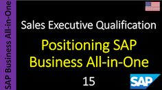 SAP Business All-in-One - Sales Executive Qualification: 15 - Positioning SAP Business All-in-One