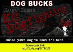 Dog Bucks - 100K + 12 Adrln , Android , torrent, downloads, rapidshare, filesonic, hotfile, megaupload, fileserve