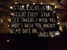 Sadie Hawkins dance Proposal! With battery powered lights from Hobby Lobby. Staple the lights to a poster board and ducktape the box to the back.