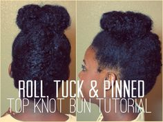Roll, Tuck & Pinned Top Knot Bun Tutorial | Naturally Curly Hair (+playl...