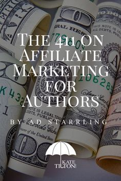 Curious about how to boost your author income? AD Starrling covers 411 on affiliate marketing in this new post!