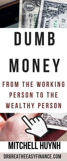 Dumb Money is a great read which imparts practical financial know-how, coupled with anecdotes from Mitch's life to give some insight on how he was able to build his networth so quickly. Money Tips, Money Saving Tips, Working Person, Financial Tips, Financial Literacy, Savings Planner, Breathe Easy, Managing Your Money, Frugal Tips