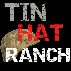 Tin Hat Ranch update.