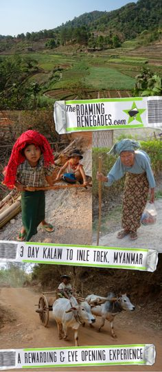 Trekking 3 days through villages, rice paddies and mountains from Kalaw to Lake Inle, Myanmar: An unforgettable local experience! > https://theroamingrenegades.com/2017/07/kalaw-to-inle-lake-trek-myanmar.html