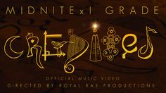 """Midnite x I Grade """"Credited"""" Official Music Video Directed By Royal Ras ..."""