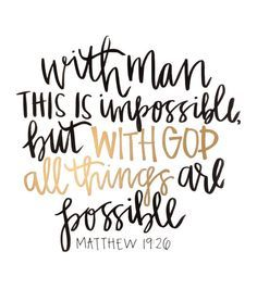 matthew black gold ink handlettered print but with god all things are possible bible verse scripture