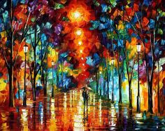 Leonid Afremov ... I want him to paint our wedding photo of us in the rain!!!! :)
