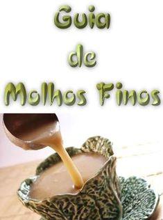 Guia de Molhos Finos #mpsnet  #conhecimento  www.mpsnet.net Segredo do preparo de 44 molhos finos, usados por grandes chefes de cozinhas. Veja em detalhes neste site http://www.mpsnet.net/loja/index.asp?loja=1&link=VerProduto&Produto=487