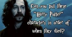 """Can You Arrange These """"Harry Potter"""" Characters In Order Of Their Deaths"""