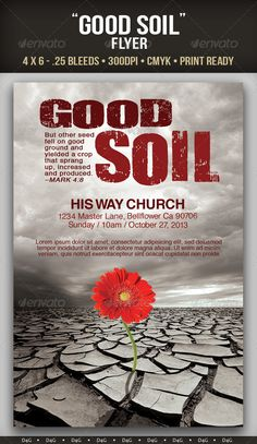Good Soil Flyer Template. Can be used for Church Services and Events. The PSD file has group folders and layers named accordingly. $6.00