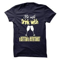 Drink With A Dietitian And Nutritionist T Shirt