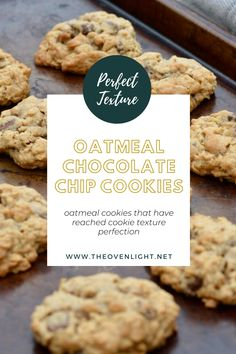 Oatmeal Chocolate Chip Cookies | Recipe with the absolute perfect texture thanks to an old fashioned ingredient. #chocolatechip #oatmealcookies #cookierecipe