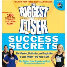 The Biggest Loser Success Secrets: The Wisdom, Motivation and Inspiration to Lose Weight and Keep It Off! $9.98 #BiggestLoser