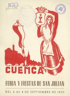 San Julián 1953 Programa oficial de la Feria y Fiestas de San Julián de 1953 4 al 8 de septiembre En el recinto de Diputación Provincial se celebra la tradicional Feria-Exposición de Ganados