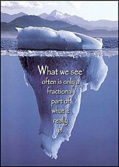 What we see often is only a fractional part..