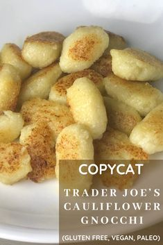 A healthy, low carb gnocchi inspired by the popular store bought brand, these copycat Trader Joe's Cauliflower Gnocchi are light and deliciously homemade while staying paleo, gluten free and vegan.