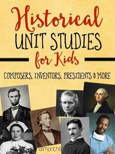 Historical Unit Studies for Kids