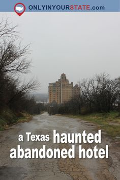 This Abandoned Hotel Is One Of The Most Haunted Places In Texas - - Even in its abandoned state, the architectural features of this building are stunning. Old Abandoned Buildings, Abandoned Places, Abandoned Castles, Abandoned Mansions, Real Haunted Houses, Haunted Hotel, Most Haunted Places, Spooky Places, Paranormal
