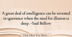 Saul Bellow Quotes About Great - 31521