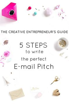 The Creative Entrepreneur's Guide: 5 Steps to the Perfect E-mail Pitch. Great info for bloggers.