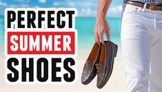 Summer Style Classics: A Guide To Men's Loafers