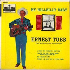 My Hillbilly Baby - Earnest Tubb