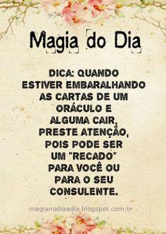 Magia no Dia a Dia: Magia do Dia: recado http://magianodiaadia.blogspot.com.br/