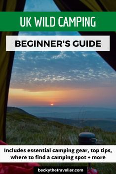 Wild Camping Tips in the UK - Want to try wild camping in the UK, here's the essential wild camping guide for beginner's. All you need to know about camping outdoors in the wild First Time Camping, Camping Guide, Camping Spots, Camping Glamping, Backpacking Tips, Camping Checklist, Camping Essentials, Camping With Kids, Camping Hacks