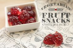 Vegetarian / Vegan Fruit Snacks Recipe (A Tried & True Project), made with agar agar powder Vegan Fruit Snacks Recipe, Vegan Treats, Raw Food Recipes, Sweet Recipes, Healthy Snacks, Snack Recipes, Vegan Gummies, Breakfast Dessert, Kids Meals