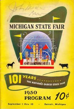 The Michigan State Fair.  The Nation's Oldest State Fair.  Doesn't exist anymore  :(