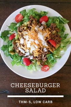 All the flavors of a juicy cheeseburger in a light and lovely salad. Easy Low Carb Cheeseburger Salad {THM-S}