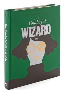 Classics Reimagined: The Wonderful Wizard of Oz