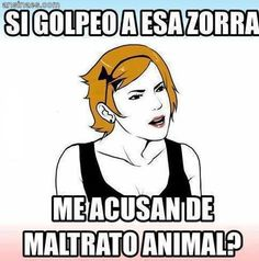 Memes Chistoso - Si golpeo a esa zorra..jajajaja!! XD XD Funny Images, Funny Photos, Ghetto Quotes, Bored Funny, Ex Amor, Quotes About Haters, Mexicans Be Like, Love Sarcasm, Spanish Jokes