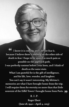 """""""What I am grateful for is the gift of intelligence, and for life, love, wonder, and laughter."""" - Robert Ebert"""