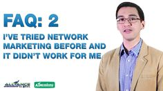 FAQ 2: I've tried Network Marketing before and it didn't work for me.