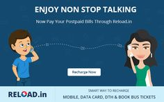 ENJOY NON STOP TALKING  Now Pay Your #PostpaidBills Through Reload.in Visit @ www.reload.in/online-bill-payment/
