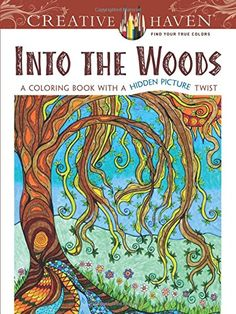 Creative Haven Into the Woods: A Coloring Book with a Hid... https://www.amazon.com/dp/0486806669/ref=cm_sw_r_pi_dp_x_0Q4pybEA4F939