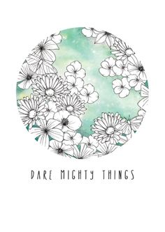 DARE MIGHTY THINGS - PRINT ILLUSTRATION A4 at Nordic Design Collective