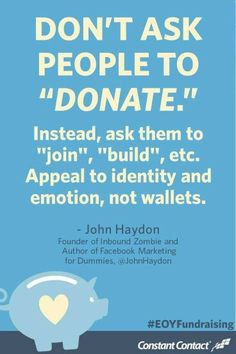 Don't ask for a donation - Change your wording