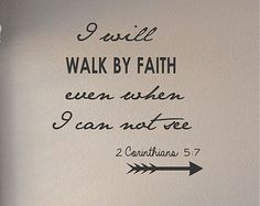 Slap-Art™ I will walk by faith even when I cannot see Wall Art Decal Sticker lettering