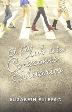 """EL CLUB DE LOS CORAZONES SOLITARIOSAutor: ELIZABETH EULBERGEditorial: SANTILLANA EDICIONES GENERALESPáginas: 333Penny está harta de los chicos y harta de salir con ellos, de modo que hace un juramento: """"Nunca más"""". Ha sufrido demasiadas malas experiencias y le han hecho daño demasiados chicos. Pero no le va a volver a pasar, ya que decide formar el Club de los Corazones Solitarios y no citarse con chicos nunca más.Penny no es la única que está cansada de la forma en la que las chicas cambian…"""