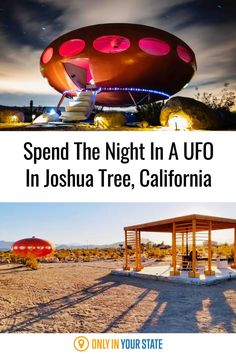 Spend the night in this unique UFO in California. This rare flying saucer is actually a Futuro House, the only one guests can actually stay in. It comes complete with alien movies for your enjoyment! It's a rustic, modern glamping experience in Joshua Tree.