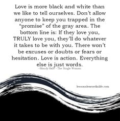 Lessons Learned in Life | Love is action. Everything else is just words.