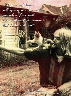 """Omaggio a Kurt Cobain (Aberdeen, 20 febbraio 1967 - Seattle, 5 aprile 1994)  """"Mi piace infiltrarmi nell'ingranaggio di un sistema, fingendo di farne parte, e poi lentamente far marcire tutto l'impero da dentro"""""""
