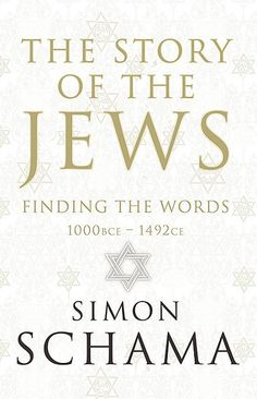 The Story of the Jews: Finding the Words BCE - by Simon Schama - It is a story like no other: an epic of endurance against destruction, of creativity in oppression, joy amidst grief, the affirmation of life against the steepest of odds. S Stories, Great Stories, Writers Of The Bible, New Books, Good Books, Watch Tv Shows, Dakota Fanning, Tv Shows Online, Love Poems