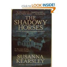 The Shadowy Horses by Susanna Kearsley.  Probably my favorite by her.    The ghost of a Roman soldier, a search for the lost Ninth Legion, an old estate in Scotland, throw in a bit of romance...what's not to love?