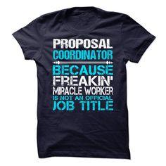 (New Tshirt Coupons) Proposal Coordinator [TShirt 2016] Hoodies Tee Shirts