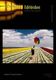 Copyright by Mustafa Özdemir tebrikler, Fototim Mayıs 2014 EDİTÖRDEN/ EDITOR'S CHOICE AWARD MAY-2014 'e seçilen fotoğrafınızı kutluyoruz.