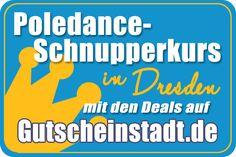 Mit Glück günstiger zum #Poledance #Schnupperkurs in #Dresden mit #Gutscheinstadt